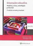 Orientación educativa. Modelos, áreas, estrategias y recursos (2ª ed.)