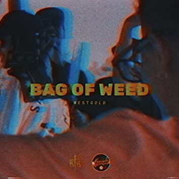 Bag of Weed (feat. iQlover & Robot)