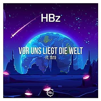 Vor Uns Liegt Die Welt (feat. TATO)
