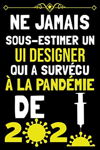 NE JAMAIS SOUS-ESTIMER UN UI designer QUI A SURVÉCU À LA...