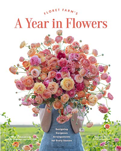 Compare Textbook Prices for Floret Farm's A Year in Flowers: Designing Gorgeous Arrangements for Every Season Flower Arranging Book, Bouquet and Floral Design Book Illustrated Edition ISBN 9781452172897 by Benzakein, Erin,Chai, Julie,Jorgensen, Jill,Benzakein, Chris