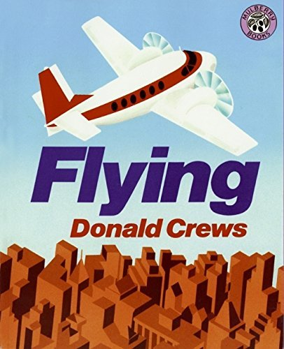 Flying by Donald Crews(1989-10-26)