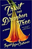 by Ingrid Rojas Contrerasand - Fruit of The Drunken Tree: A Novel (Hardcover) Doubleday; 1st Edition Edition (July 31, 2018) - [Bargain Books]