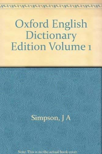 Oxford English Dictionary Edition Volume 1