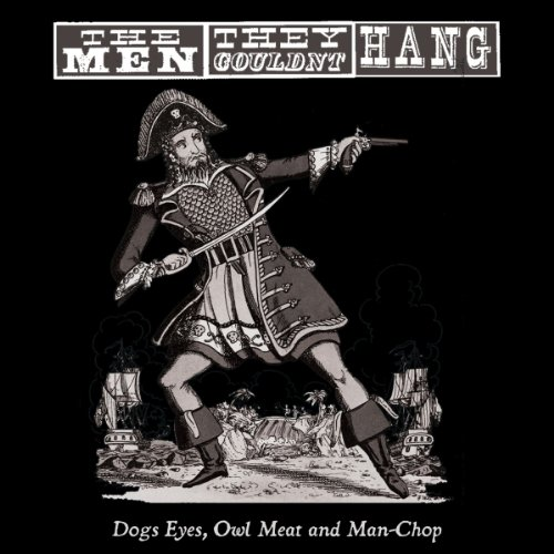 Dogs Eyes,Owl Meat and Man-Chop [Vinyl LP]