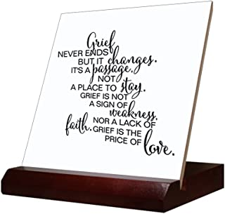 Grief Never Ends But It Changes It'S A Passage Not A Place To Stay Tile & Stand 6 inch tile