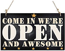 Welcome Sign Come In We're Open And Awesome Sign Black (10