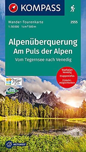 Alpenüberquerung, Am Puls der Alpen: Wander-Tourenkarte Vom Tegernsee nach Venedig. GPS-genau. 1:50000 (KOMPASS-Wander-Tourenkarten, Band 2555)