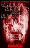 Ghosts, Spirits and Specters: Volume 1