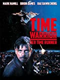 Time Warrior - Der Time Runner