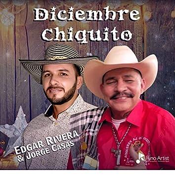 Diciembre Chiquito