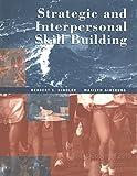 Strategic & Interpersonal Skill Building