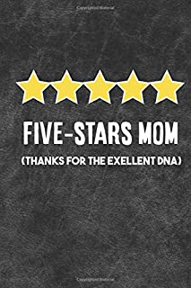 five stars Mom: Unique Lined Journal to Write In | Funny Gift for Mother's Birthday, Mothers Day, valentine's, Christmas From Son Or Daughter (Personalized Saying)