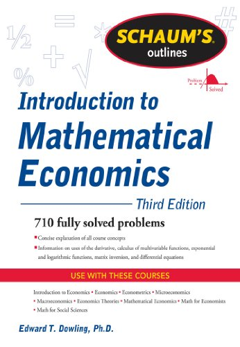 Schaum's Outline of Introduction to Mathematical Economics, 3rd Edition (Schaum's Outlines) (English Edition)