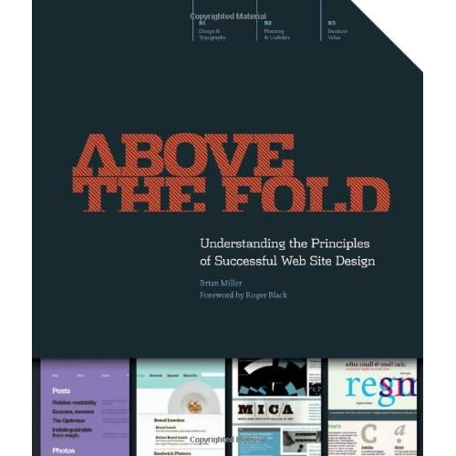 Above The Fold Understanding The Principles Of Successful Web Site Design Miller Brian D 8580001125282 Amazon Com Books