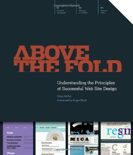 Download Above The Fold: Understanding The Principles Of Successful Web Site Design 