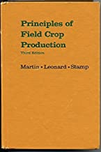 Principles of Field Crop Production by John H. Martin (1976-01-01)
