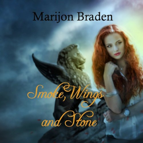 Smoke, Wings and Stone audiobook cover art