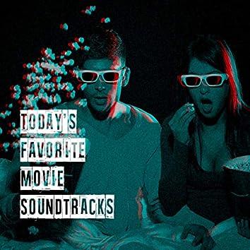 Today's Favorite Movie Soundtracks