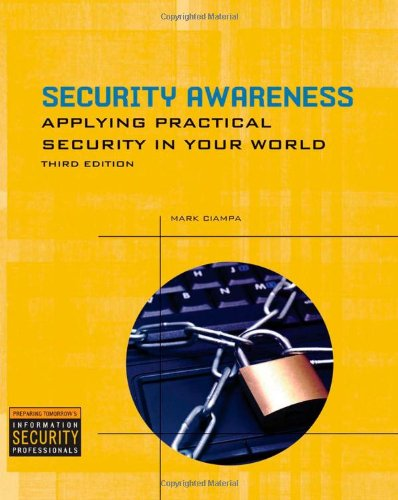 Security Awareness: Applying Practical Security in Your...