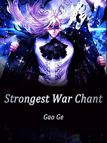 Strongest War Chant: Book 1 (English Edition)