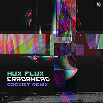 Errorhead (Coexist Remix)