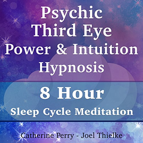 Psychic Third Eye Power & Intuition Hypnosis cover art