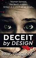 Deceit by Design