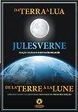 Da Terra à Lua (Edição Bilíngue) (Portuguese Edition)