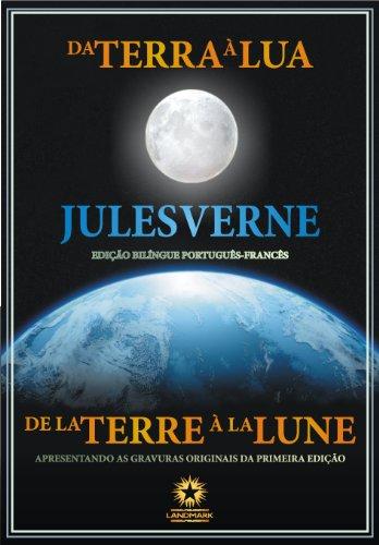 Da Terra à Lua (Edição Bilíngue)