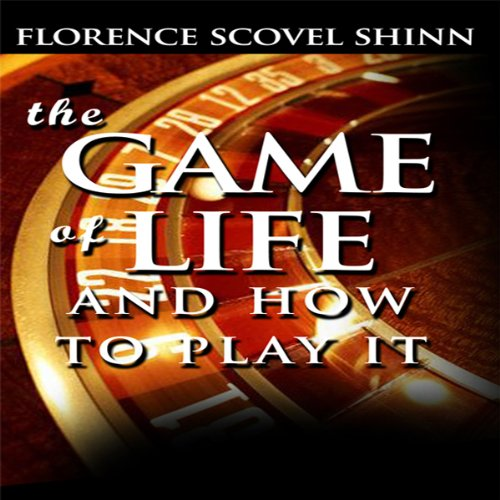 The Game of Life and How to Play It audiobook cover art