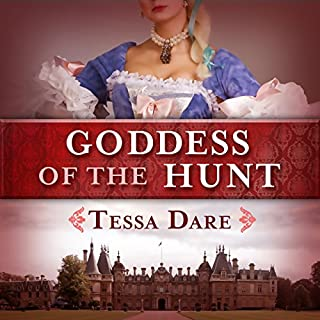 Goddess of the Hunt                   By:                                                                                                                                 Tessa Dare                               Narrated by:                                                                                                                                 Helen Moore-Gillon                      Length: 13 hrs and 52 mins     123 ratings     Overall 3.7