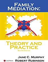 Family Mediation: Theory and Practice
