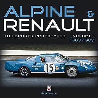 Alpine & Renault: The Sports Prototypes 1963 to 1969