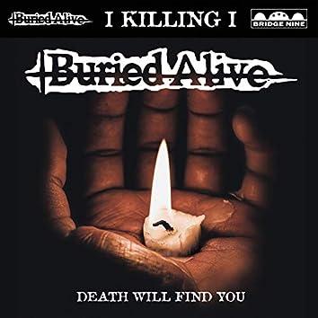 I Killing I