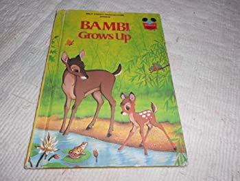 Bambi Grows Up  (Walt Disney Productions) - Book  of the Disney's Wonderful World of Reading
