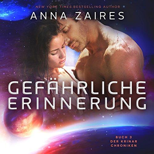 Gefährliche Erinnerung: Buch 3 der Krinar Chroniken cover art