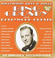 Bing Crosby & His Hollywood Guests by Bing Crosby
