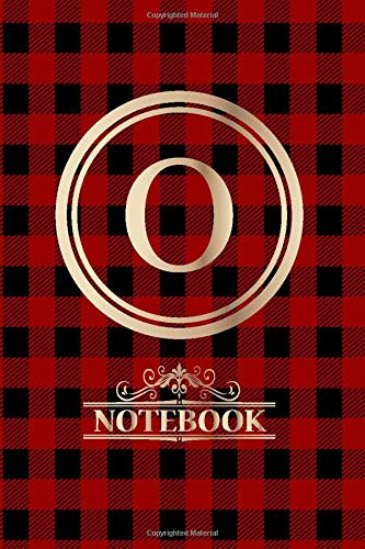 O: Monogram O Journal, Buffalo Red Plaid, Initial O Notebook Gift Lined Notebook / Journal / Diary Gift blank 120 Pages, 6x9 inches, Matte Finish Cover