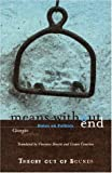 By Giorgio Agamben - Means Without End: Notes on Politics