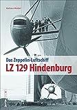 LZ 129 Hindenburg: Faszination Zeppelin (Sutton - Bilder der Luftfahrt) - Barbara Waibel