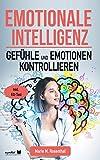 Emotionale Intelligenz!...