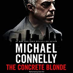 The Concrete Blonde: Harry Bosch Series, Book 3