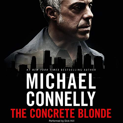The Concrete Blonde: Harry Bosch Series, Book 3 audiobook cover art