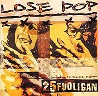 LOSE POP