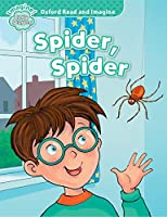 Oxford Read and Imagine: Early Starter:: Spider, Spider