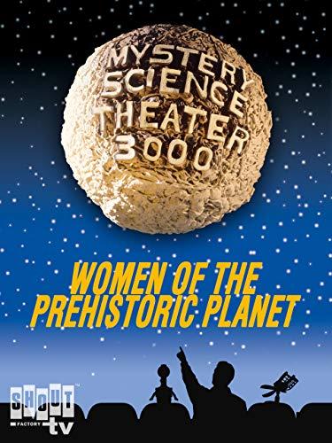 MST3K: Women Of The Prehistoric Planet