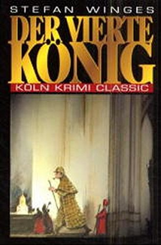 Image of Der Vierte König - Ein Fall für Sherlock Holmes (Köln Krimi Classic)