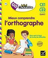 Collection Chouette - Francais: Mieux comprendre l'orthographe (CE1-CE2)
