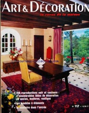 ART ET DECORATION [No 117] du 01/09/1965 - 150 REPRODUCTIONS NOIR ET OCULEURS - LES MEUBLES A ELEMENTS - LE VESTIAIRE DANS L'ENTREE